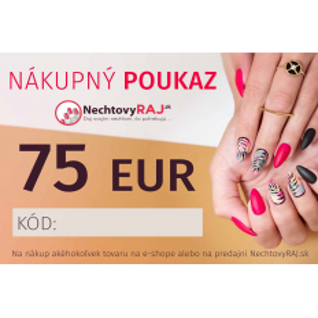 DARČEKOVÁ POUKÁŽKA 75 EUR NechtovyRAJ.sk - Daj svojim nechtom všetko, čo potrebujú